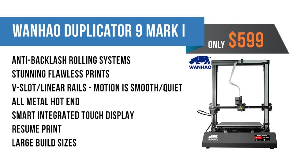 Wanhao Duplicator 9 Mark I