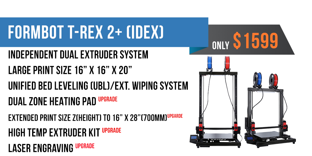 Formbot T-Rex 2+ Large Format 3D Printer