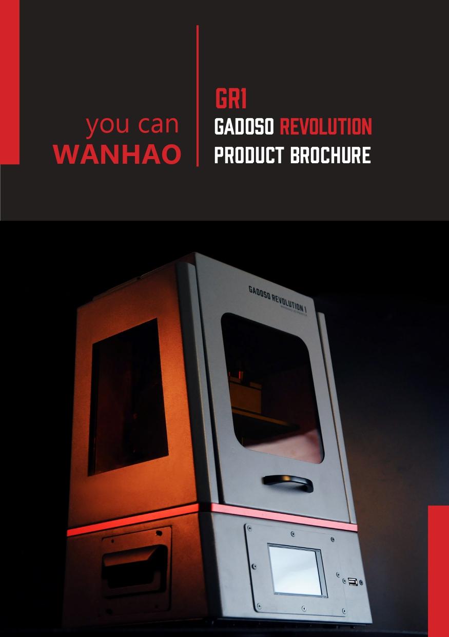 Wanhao GR1 (Gadoso Revolution I)